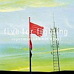 Five For Fighting Superman (It's Not Easy) (3-Track Single)