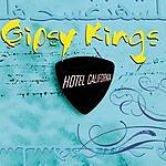 Gipsy Kings Hotel California (Maxi-Single)