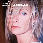 Shelby Lynne The Definitive Collection