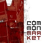Common Market Common Market (Parental Advisory)