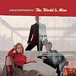 Hooverphonic The World Is Mine (5-Track Maxi-Single)
