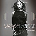 Mandy Moore In My Pocket (Maxi-Single)
