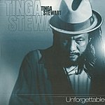 Tinga Stewart Unforgettable