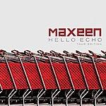 Maxeen Hello Echo - Tour Edition