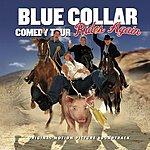 Jeff Foxworthy Blue Collar Comedy Tour Rides Again: Original Motion Picture Soundtrack (Live)