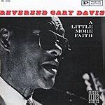 Reverend Gary Davis Have A Little Faith (Remastered)