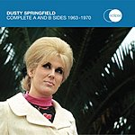 Dusty Springfield Complete A's And B's