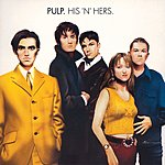 Pulp His N Hers (Deluxe Edition 2-CD Set)