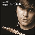 Steve Earle The Definitive Collection