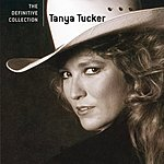 Tanya Tucker The Definitive Collection