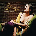 Madeleine Peyroux I'm All Right/(Looking For) The Heart Of Saturday Night