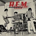 R.E.M. And I Feel Fine...The Best Of The IRS Years 82-87