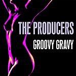The Producers Groovy Gravy EP