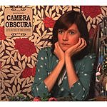Camera Obscura Let's Get Out Of This Country