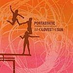 Portastatic Who Loves The Sun: Original Film Score