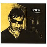 Spoon Telephono/Soft Effects EP