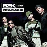B2K Uh Huh (4-Track Maxi-Single)