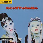 Voice Of The Beehive The Best Of Voice Of The Beehive