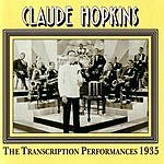 Claude Hopkins The Transcription Performances 1935