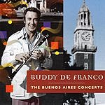 Buddy DeFranco The Buenos Aires Concerts