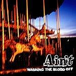 Ain't Washing The Blood Off (Parental Advisory)