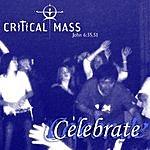 The Critical Mass Celebrate
