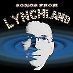 Liam Lynch Songs From Lynchland, Vol.1