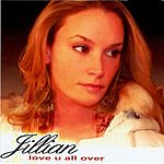 Jillian Love U All Over (7-Track Single)