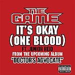 The Game It's Okay (One Blood) (Parental Advisory) (Single)