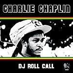 Charlie Chaplin DJ Roll Call