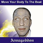Armageddon Move Your Body To The Beat (Based On MDP-Mix) (Single)
