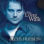 Alcus Hudson The Long Walk
