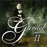Carlos Gardel Gardel Ineditos, Vol.2