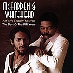 McFadden & Whitehead Ain't No Stoppin' Us Now (The Best Of The PIR Years)