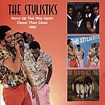 The Stylistics Hurry Up This Way Again/Closer Than Close/1982