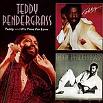Teddy Pendergrass Teddy/It's Time For Love