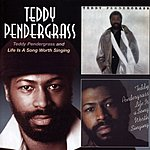 Teddy Pendergrass Teddy Pendergrass/Life Is A Song Worth Singing