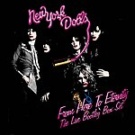 New York Dolls From Here To Eternity: The Live Box Set