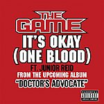 The Game It's Okay (One Blood) (Single) (Parental Advisory)