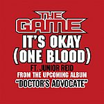 The Game It's Okay (One Blood) (Single) (Edited Version)