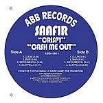 Saafir Crispy/Cash Me Out (8-Track Single)