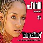 Ms.Triniti Bongce Along (5-Track Maxi-Single)