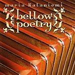 Maria Kalaniemi Bellow Poetry