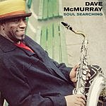 Dave McMurray Soul Searching