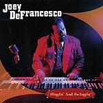 Joey DeFrancesco Singin' And Swingin'