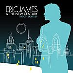Eric James & The New Century The City Lights EP