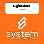 Nightriders Fevah (Single)