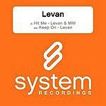 Levan Hit Me (Single)