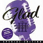 Glad The Acapella Project III (Special Edition)