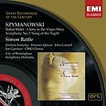 Sir Simon Rattle Stabat Mater, Op.53/Litany To The Virgin Mary, Op.59/Symphony No.3, Op.27